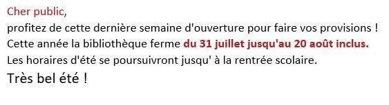 Fermeture annuelle du 31 Juillet au 20 Août 2018