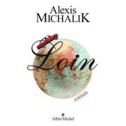 Loin (Alexis Michalik)