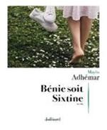 BENIE SOIT SIXTINE (Maylis Adhémar)