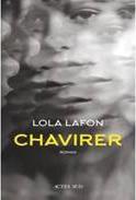 CHAVIRER (Lola Lafon)